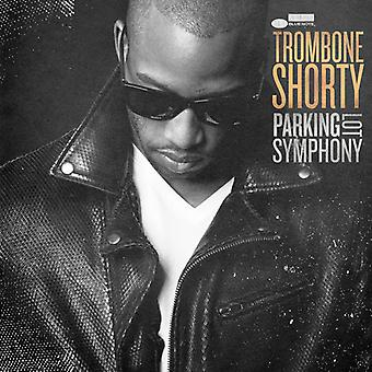 Trombone Shorty - Parking Lot Symphony [CD] USA import