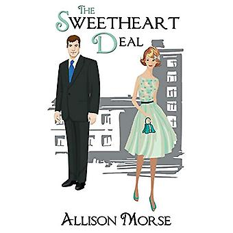 The Sweetheart Deal by Allison Morse - 9781509201075 Book
