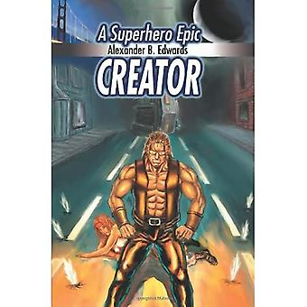 Creator: A Superhero Epic