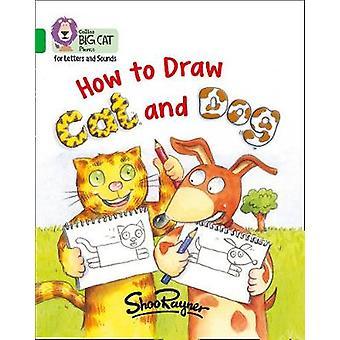 Hoe teken je Cat and Dog Band 05Green Collins Big Cat Phonics voor letters en geluiden