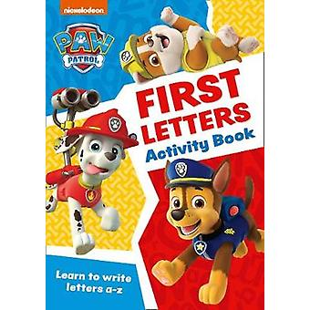 Paw Patrol First Letters Activity Book Get ready for school with Paw Patrol