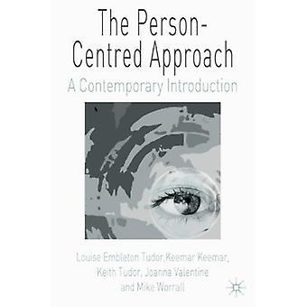 Henkilöön keskitetty lähestymistapa - Louise Emin nykyaikainen esittely
