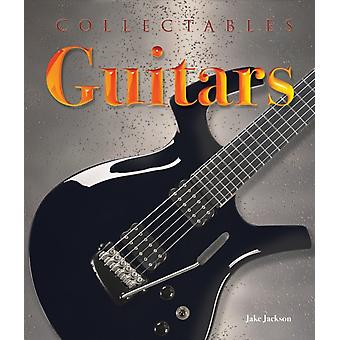 Collectables Guitars Makes Models Stars by Jake Jackson