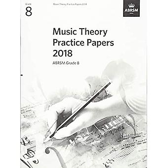 Music Theory Practice Papers 2018, ABRSM Grade 8� (Theory of Music Exam papers & answers (ABRSM))