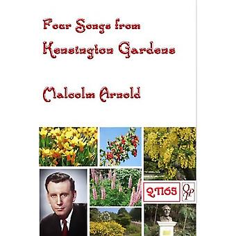 Four Songs from Kensington Gardens (Malcolm Arnold )