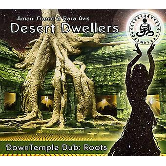 Desert Dwellers - Down Temple Dub: Roots [CD] USA import