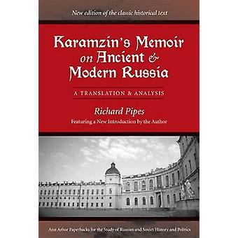 Karamzins erindringer om gamle og moderne Rusland - en oversættelse og Ana