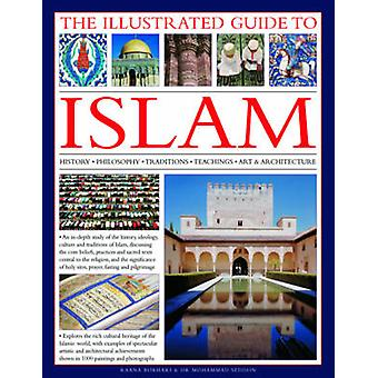 Illustrated Guide to Islam by Raana Bokhari - 9780754823919 Book
