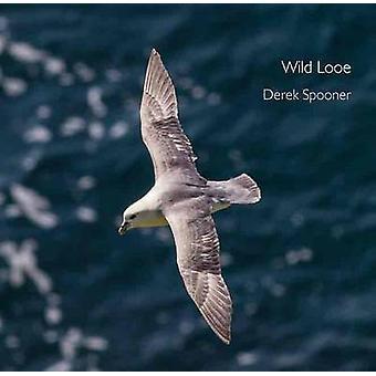 Looe البرية ديريك سبونر-كتاب 9780906720943