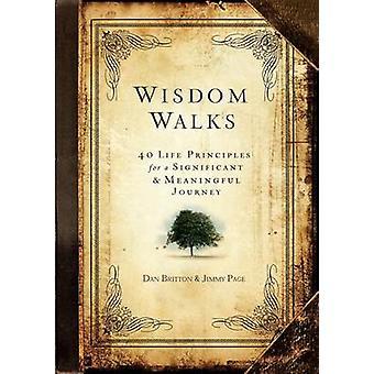 Promenades de sagesse - 40 principes de vie pour une Journ significative & significative