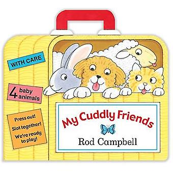 My Cuddly Friends (Main Market Ed.) by Rod Campbell - Rod Campbell -