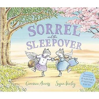 Sorrel and the Sleepover by Corrinne Averiss - 9781783446124 Book