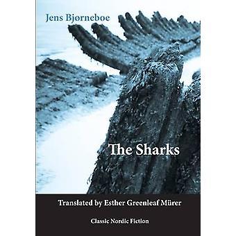 The Sharks by Jens Bjorneboe - 9781909408128 Kirja