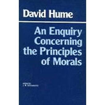 An Enquiry Concerning the Principles of Morals by David Hume - 978091