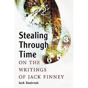 Rubando attraverso il tempo - sugli scritti di Jack Finney da Jack Seabroo