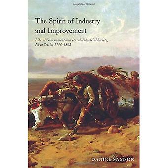 Der Geist der Industrie und Verbesserung: liberale Regierung und des ländlichen Raums-industriellen Gesellschaft, Nova Scotia, 1790-1862