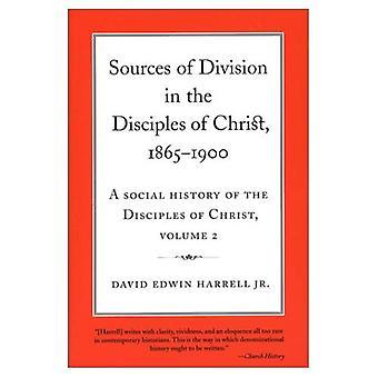 Källor till Division i Kristi lärjungar, 1865-1900 A Social historia av lärjungarna...