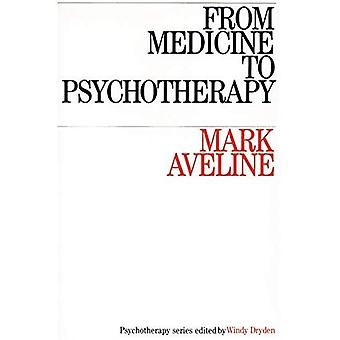 From Medicine to Psychotherapy: Selected Papers