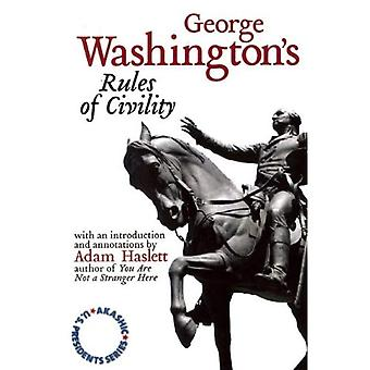 George Washington/Adam Haslett: Akashic U.S. Presidents Series Volume 1