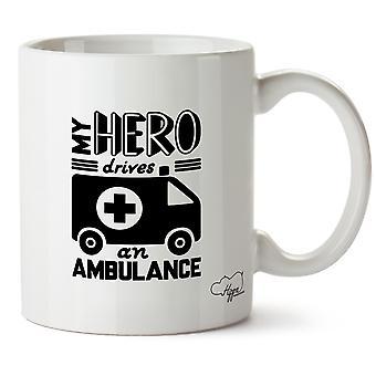 Hippowarehouse My Hero Drives An Ambulance Printed Mug Cup Ceramic 10oz