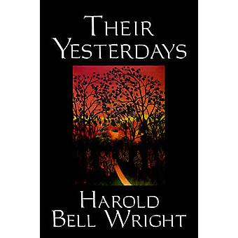 Ihre gestrigen von Harold Bell Wright Fiction Klassiker Christian Western von Wright & Harold Bell