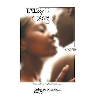 Tidlös kärlek Amorifilia av Xmendoza & Roberto