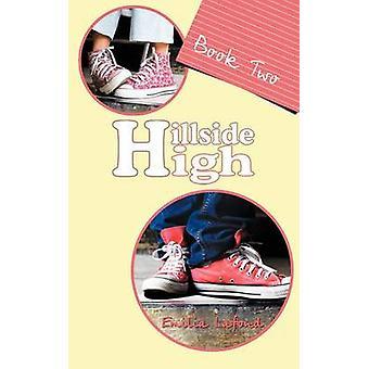 Hillside High Book Two by LaFond & Emilia