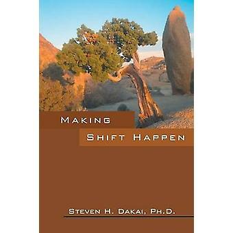 At gøre Skift ske af Dakai ph.d. & Steven