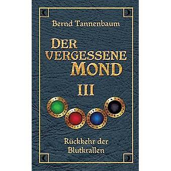 Der Vergessene Mond Bd III von Tannenbaum & Bernd
