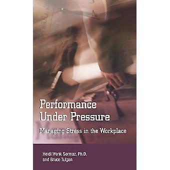 Performance Under Pressure by Bruce Tulgan - 9780874257410 Book