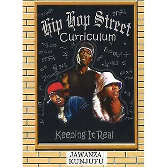 Hip Hop Street Curriculum - Keeping it Real by Jawanza Kunjufu - 97809