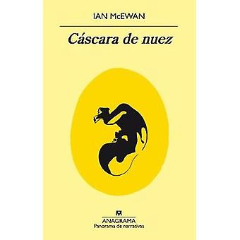 Cascara de Nuez by Ian McEwan - 9788433979759 Book