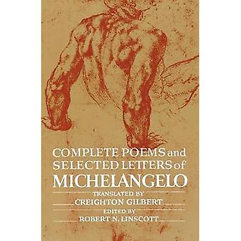 Complete Poems and Selected Letters of Michelangelo by Buonarroti Mic