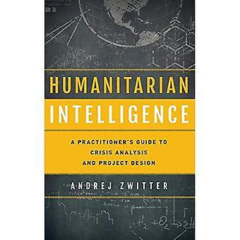 Humanitaire intelligentie een Prcb (beveiliging en professionele intelligentie Education Series)