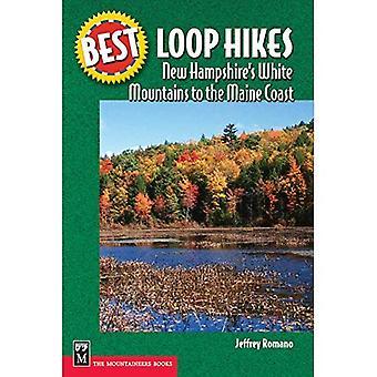 Bästa Loop vandringar New Hampshires vita bergen till Maine kusten (bästa vandringar)