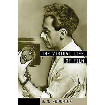 The Virtual Life of Film by D. N. Rodowick - 9780674026988 Book