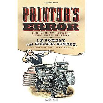 Printers Error by Rebecca Romney