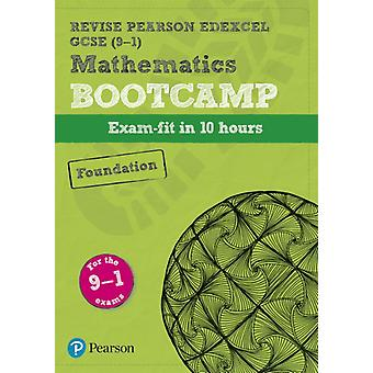 Revise Edexcel GCSE 91 Mathematics Foundation Bootcamp by Harry Smith
