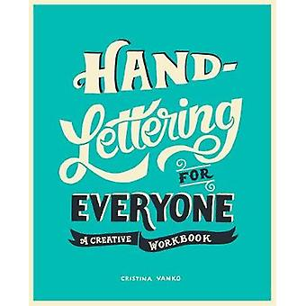 HandLettering for Everyone by Cristina Vanko