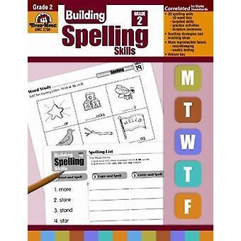 Building Spelling Skills - Grade 2 by Evan-Moor Educational Publishin
