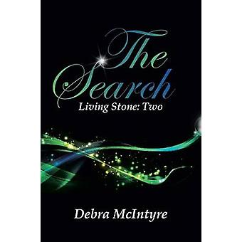 The Search Living Stone Two by McIntyre & Debra
