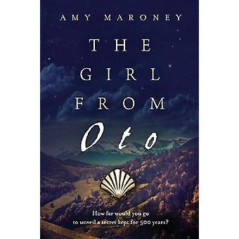 The Girl from Oto by Maroney & Amy