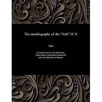 The autobiography of the Sark M. P. by Moffitt & William
