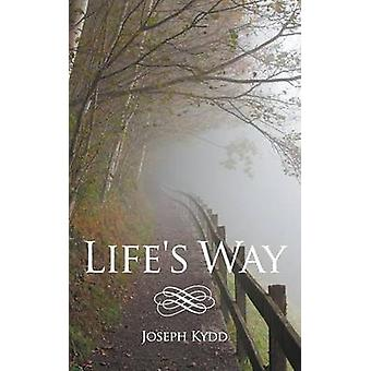 Lifes Way by Kydd & Joseph