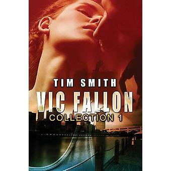 Vic Fallon Collection 1 by Smith & Tim