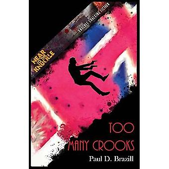 Too Many Crooks by Paul & Brazill D