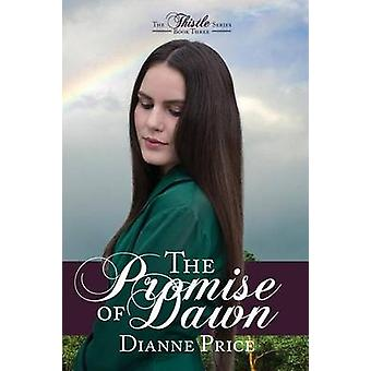 The Promise of Dawn by Price & Dianne