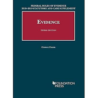 Federal Rules of Evidence 2018-2019 Statutory and Case Supplement to Fisher's� Evidence (University Casebook Series)