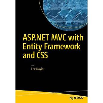 ASP.NET MVC with Entity Framework and CSS by Lee Naylor - 97814842213