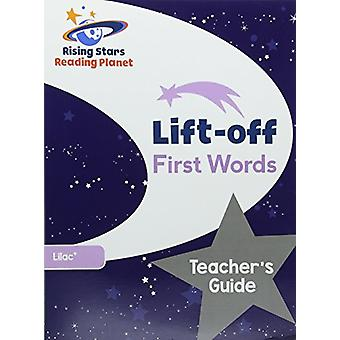 Reading Planet Lift-off First Words - Teacher's Guide (Lilac Plus) by